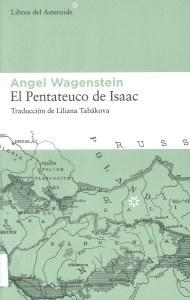 El Pentateuco de Isaac de Angel Wagenstein